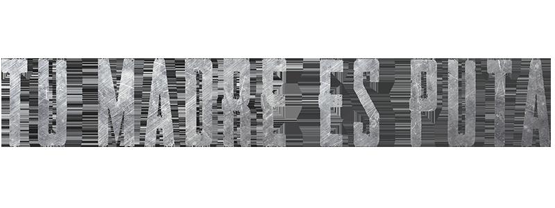 TU MADRE ES PUTA • Página web oficial